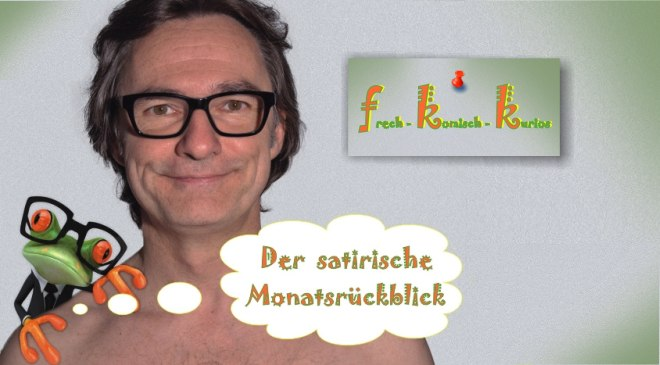 Satirischer Monatsrückblick April 2019