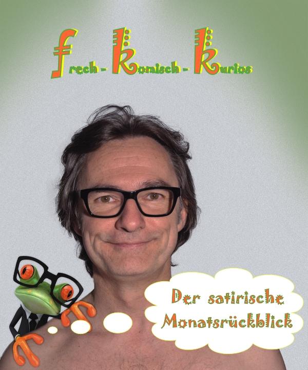 Satirischer Monatsrückblick August 2013